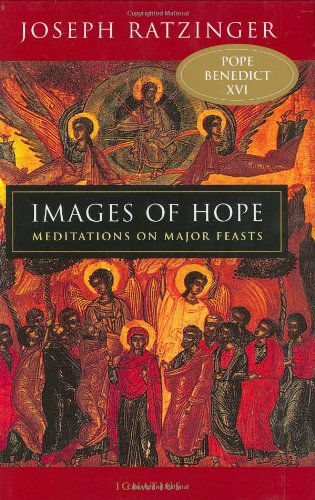 Images of Hope Meditations on Major Feasts N/A edition cover
