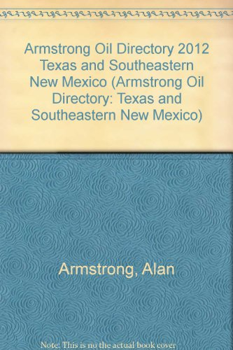 Armstrong Oil Directory 2012 Texas and Southeastern New Mexico:  2011 edition cover
