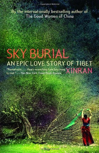Sky Burial An Epic Love Story of Tibet N/A edition cover