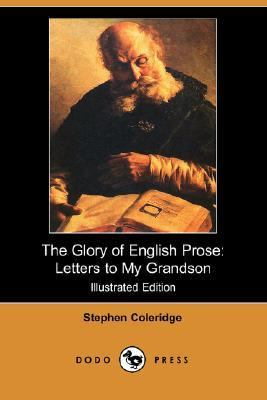 Glory of English Prose: Letters to My Grandson  N/A 9781406514643 Front Cover