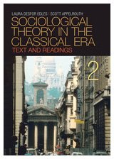 Sociological Theory in the Classical Era Text and Readings 2nd 2010 edition cover