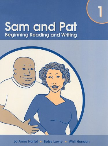 Sam and Pat Beginning Reading and Writing  2006 9781413019643 Front Cover