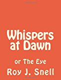 Whispers at Dawn Or the Eye N/A 9781494270643 Front Cover