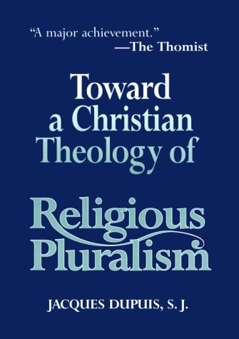 Toward a Christian Theology of Religious Pluralism N/A edition cover