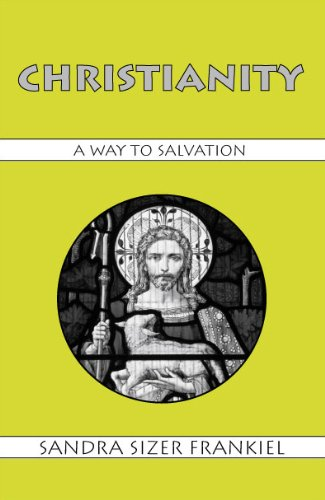 Christianity A Way to Salvation N/A edition cover