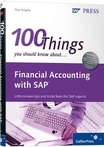 100 Things You Should Know about Financial Accounting with SAP   2011 edition cover