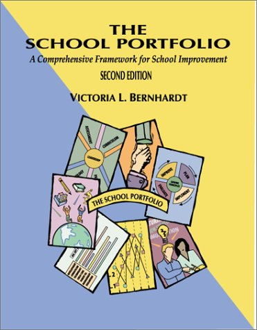 School Portfolio A Comprehensive Framework for School Improvement 2nd 1999 (Revised) edition cover