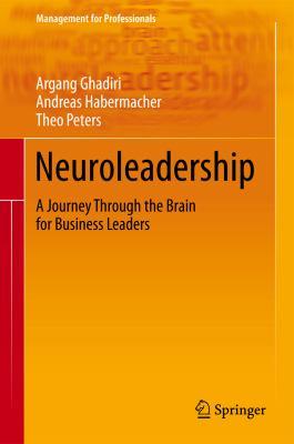 Neuroleadership - Grundlagen, Konzepte, Beispiele   2012 9783642301643 Front Cover