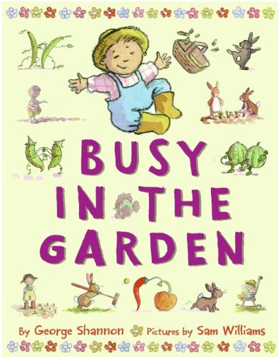 Busy in the Garden   2005 9780060004644 Front Cover