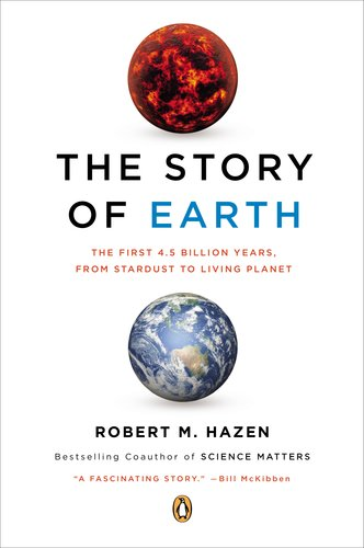 Story of Earth The First 4. 5 Billion Years, from Stardust to Living Planet N/A edition cover