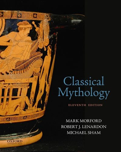 Classical Mythology:   2018 9780190851644 Front Cover