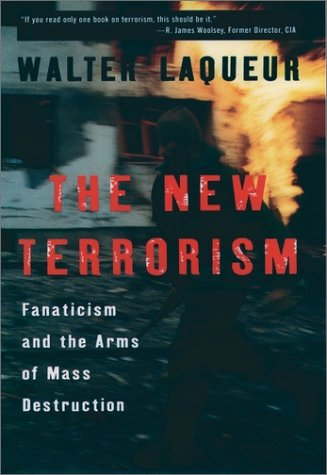 New Terrorism Fanaticism and the Arms of Mass Destruction  2000 edition cover