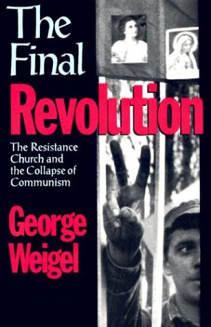 Final Revolution The Resistance Church and the Collapse of Communism  2003 edition cover