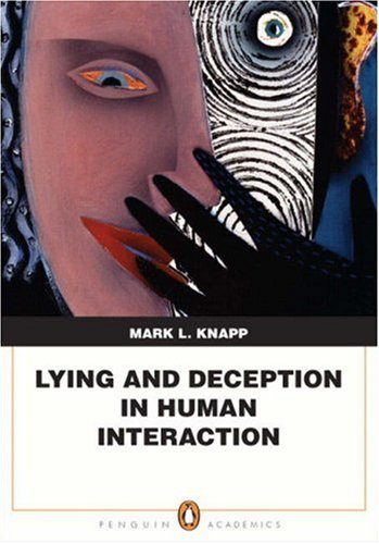 Lying and Deception in Human Interaction   2008 edition cover