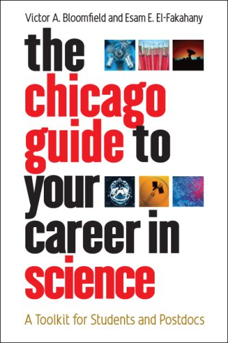 Chicago Guide to Your Career in Science A Toolkit for Students and Postdocs  2008 edition cover