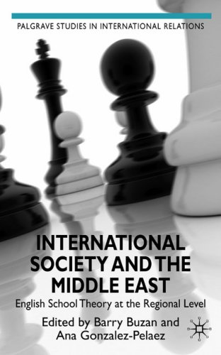 International Society and the Middle East English School Theory at the Regional Level  2009 9780230537644 Front Cover