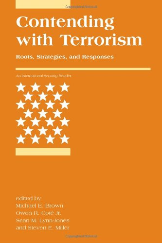 Contending with Terrorism Roots, Strategies, and Responses  2010 9780262514644 Front Cover