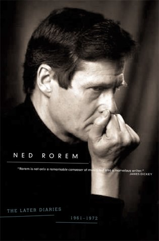 Later Diaries of Ned Rorem, 1961-1972   2000 9780306809644 Front Cover