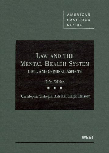 Law and the Mental Health System Civil and Criminal Aspects 5th 2008 (Revised) edition cover