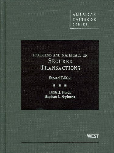 Secured Transactions Problems, Materials, and Cases 2nd 2010 (Revised) edition cover