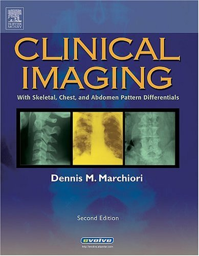 Clinical Imaging With Skeletal, Chest and Abdomen Pattern Differentials 2nd 2004 (Revised) edition cover