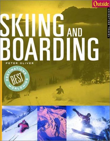 Outside Adventure Travel Skiing and Boarding   2001 9780393322644 Front Cover