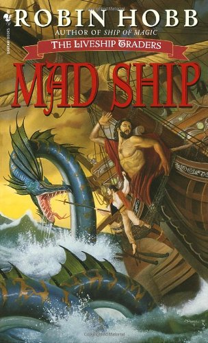 Mad Ship The Liveship Traders  1999 9780553575644 Front Cover