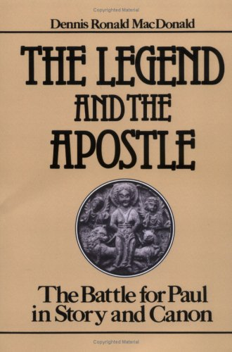 Legend and the Apostle The Battle for Paul in Story and Canon N/A edition cover