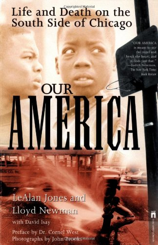 Our America Life and Death on the South Side of Chicago  1998 edition cover