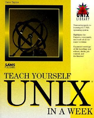 Teach Yourself UNIX in a Week  1994 9780672304644 Front Cover