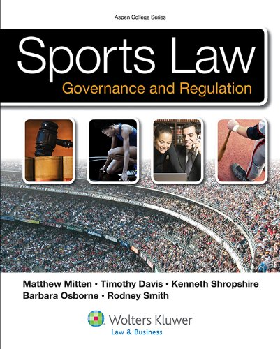 Sports Law: Governance and Regulation College Edition  2012 9780735508644 Front Cover