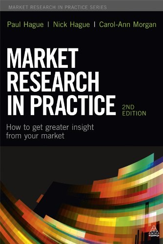 Market Research in Practice How to Get Greater Insight from Your Market 2nd 2014 edition cover