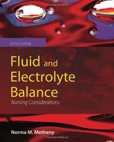 Fluid and Electrolyte Balance Nursing Considerations 5th 2012 (Revised) edition cover