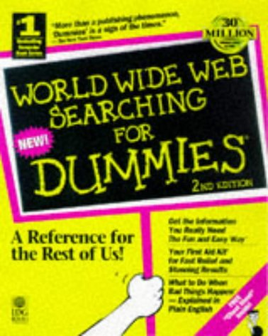 World Wide Web Searching for Dummies 2nd 1997 9780764502644 Front Cover