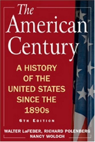 American Century A History of the United States since The 1890s 6th 2008 (Revised) edition cover