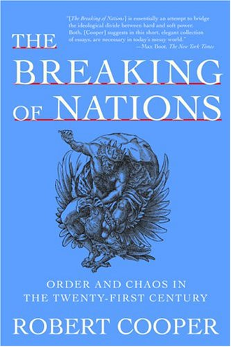 Breaking of Nations Order and Chaos in the Twenty-First Century N/A 9780802141644 Front Cover