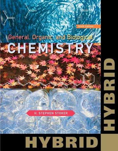 General, Organic, and Biological Chemistry, Hybrid  6th 2013 edition cover