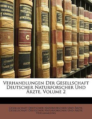 Verhandlungen Der Gesellschaft Deutscher Naturforscher Und �rzte (German Edition)  N/A edition cover