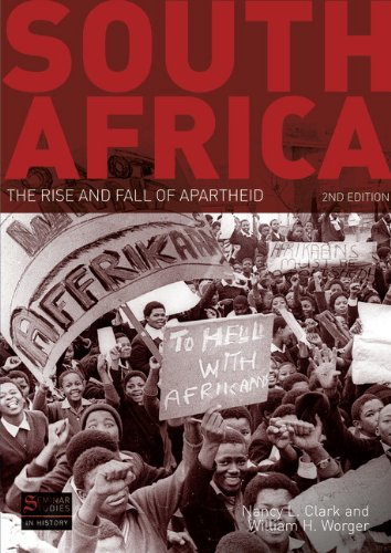 South Africa The Rise and Fall of Apartheid 2nd 2010 (Revised) edition cover