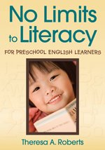 No Limits to Literacy for Preschool English Learners   2009 edition cover