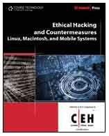 Ethical Hacking and Countermeasures Linux, Macintosh and Mobile Systems  2010 9781435483644 Front Cover