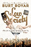 Low Society Fables of the 50s' and 60s' Caf� Society New York City N/A 9781490990644 Front Cover