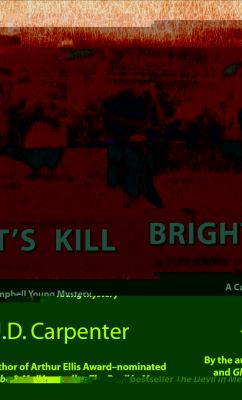 Bright's Kill A Campbell Young Mystery  2005 9781550025644 Front Cover