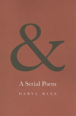 & A Serial Poem  2010 9781554551644 Front Cover