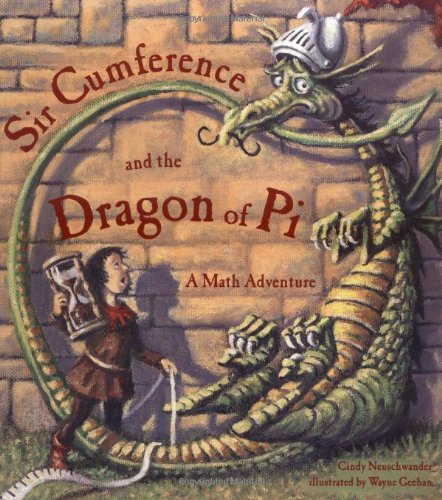 Sir Cumference and the Dragon of Pi   2011 edition cover