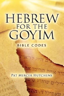 Hebrew for the Goyim  N/A edition cover