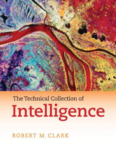 Technical Collection of Intelligence   2010 (Revised) 9781604265644 Front Cover