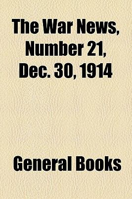 War News, Number 21, Dec 30 1914  2010 edition cover