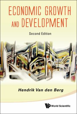Economic Growth and Development (2nd Edition)  2nd 2011 (Revised) edition cover