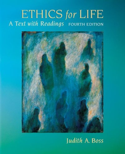 Ethics for Life A Text with Readings 4th 2008 edition cover